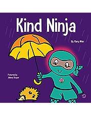 Kind Ninja: A Children's Book About Kindness