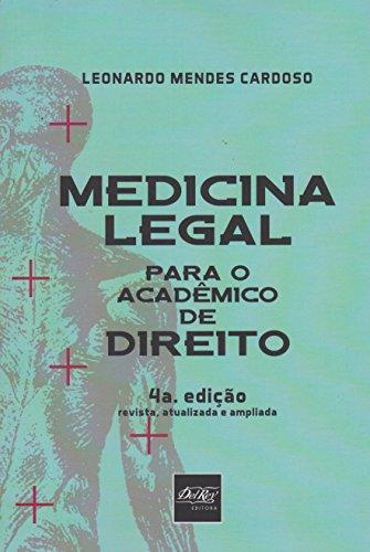 Medicina Legal Para o Académico de Direito