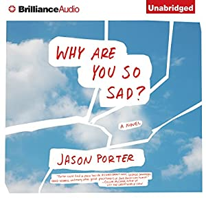 Why Are You So Sad? Audiobook