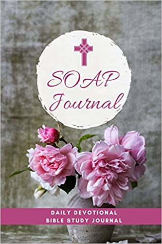 Buy Soap Journal: Daily Devotional Bible Study Journal for