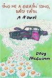 Sing Me a Cheatin' Song, Daisy Faith, Doug McGuinn, 0595326250