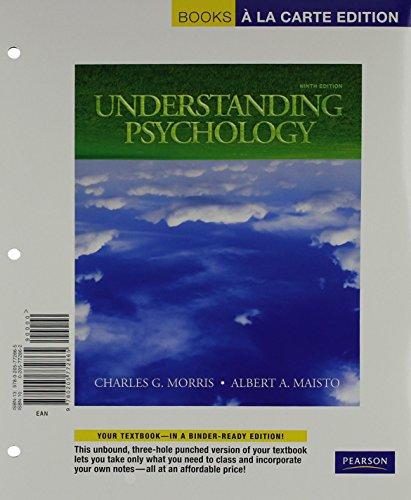 Understanding Psychology, Books a la Carte Edition (9th Edition) -  Morris, Charles G., Professor Emeritus, Loose-leaf