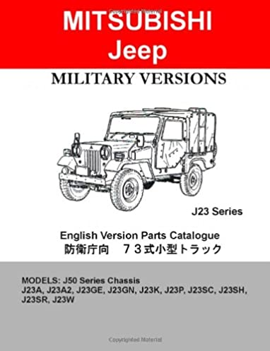 mitsubishi jeep j23 series military parts diagrams catalogue rh amazon com