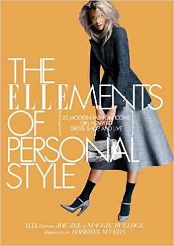 The ELLEments of Personal Style: 25 Modern Fashion Icons on