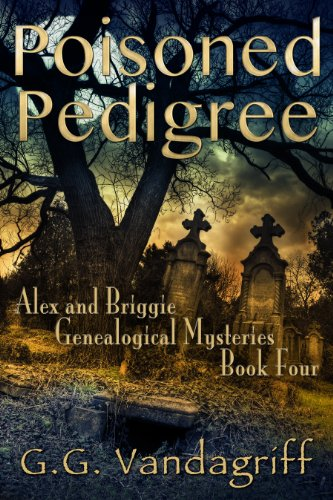 poisoned-pedigree-new-edition-alex-briggie-mysteries-book-4