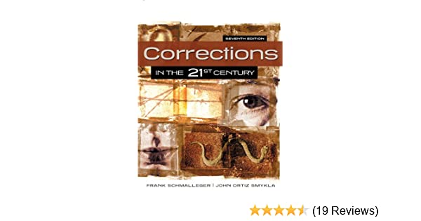 Corrections in the 21st century corrections in the 21st century corrections in the 21st century corrections in the 21st century kindle edition by frank schmalleger politics social sciences kindle ebooks fandeluxe Image collections