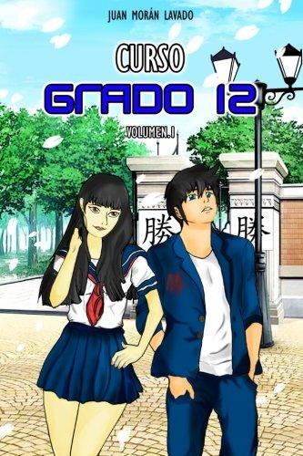 Read Online Curso. Grado 12: Volumen 1 (Volume 1) (Spanish Edition) pdf epub