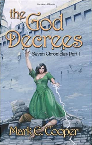 The God Decrees Pt I Devan Chronicles Amazoncouk Mark E Cooper Brooks 9780954512217 Books