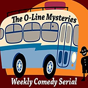 The O Line Mystery Shorts, Book 1 (Dramatized) Radio/TV Program