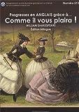 Progressez en anglais grace a comme il vous plaira! as you like it!