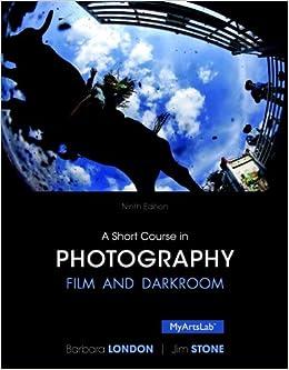 A Short Course In Photography: Film And Darkroom - Descarga gratuita del libro en línea pdf