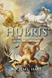 img - for Hubris: The Troubling Science, Economics, and Politics of Climate Change book / textbook / text book