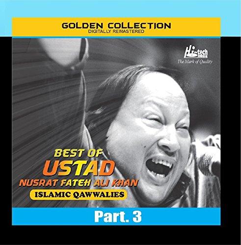 Best of Ustad Nusrat Fateh Ali Khan (Islamic Qawwalies) Pt. 3 (Best Of Nusrat Fateh)