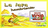 LA LAPA HAMBRIENTA (Incluye VIDEOLIBRO): INCLUYE entretenido VIDEOLIBRO de lectura guiada en la voz de su autor. Mejora la lectura y ortografía de tus hijos. (Spanish Edition)