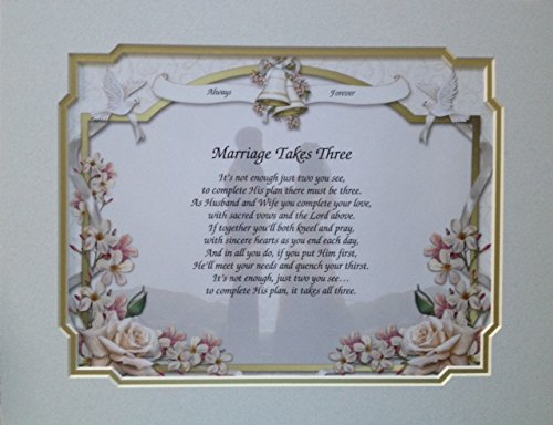 Wedding Gift Marriage Takes Three Poem Religious Double Matted -