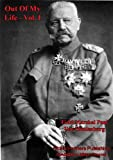 img - for Out Of My Life, By Marshal Von Hindenburg. Vol. I book / textbook / text book