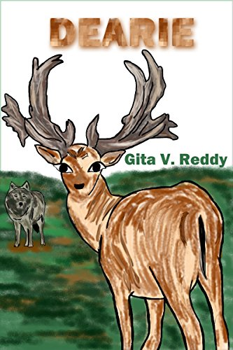 Dearie: A Tale of Courage (Short Chapter Books for Ages 8-10) by [Reddy, Gita V.]