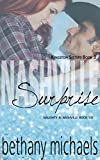 Nashville Surprise: Nashville Book 6 (Naughty in Nashville)