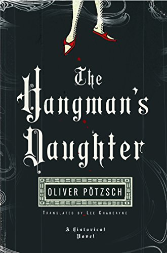 The Hangman's Daughter (A Hangman's Daughter Tale Book 1) by [Pötzsch, Oliver]