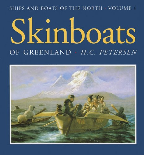 - Skinboats of Greenland (Ships & Boats of the North)