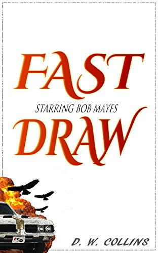 Fast Draw by D. W. Collins ebook deal