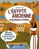 """Afficher """"L'Égypte ancienne en 3 minutes chrono"""""""