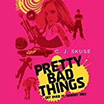 Pretty Bad Things | C.J Skuse