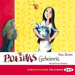 Polinas Geheimnis Hörbuch
