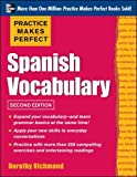 img - for Practice Makes Perfect Spanish Vocabulary, 2nd Edition: With 240 Exercises + Free Flashcard App book / textbook / text book