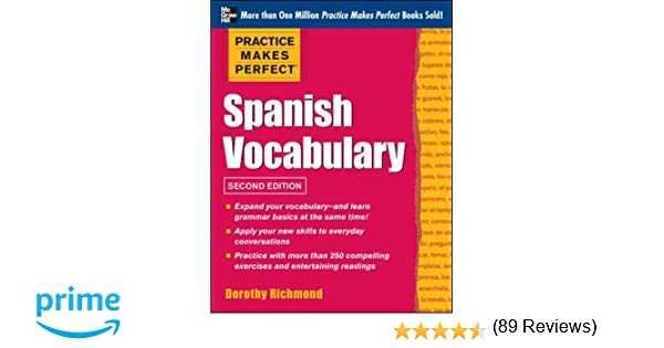 Amazon.com: Practice Makes Perfect Spanish Vocabulary, 2nd Edition ...