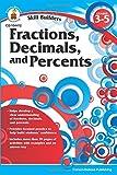 Fractions, Decimals, and Percents, Grades 3 - 5 (Skill Builders)