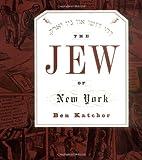 The Jew of New York, Ben Katchor, 0375700978