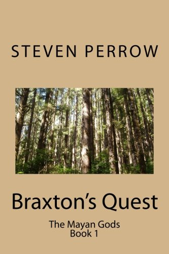 Download Braxton's Quest (The Mayan Gods) ebook