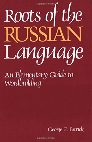 Roots of the Russian Language: An Elementary Guide to Wordbuilding (NTC Russian Series) (English and Russian Edition) by Brand: National Textbook Company