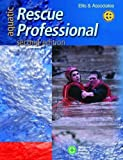 Aquatic Rescue Professional 2e Doc, Assoc Ellis, 0763738840