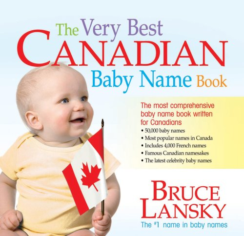 Baby Name Very Best Book (The Very Best Canadian Baby Name Book)