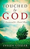 Touched by God, Evelyn Geisler, 1414114338