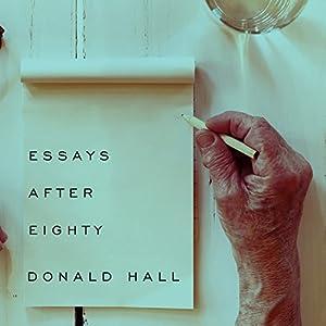 Essays After Eighty Audiobook