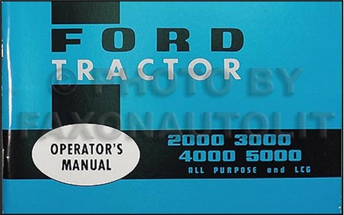 ford 3000 owners manual - 5