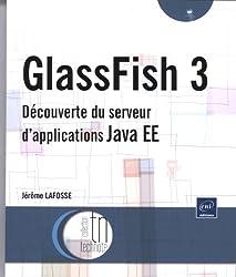 GlassFish - Découverte du serveur d'applications Java EE