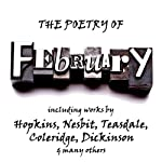 The Poetry of Febuary: A Month in Verse | Edith Nesbit,Sara Teasdale,Samuel Taylor Coleridge