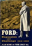 img - for Ford: Expansion and Challenge, 1915-1933 book / textbook / text book