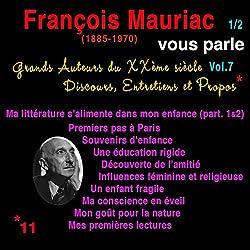 François Mauriac vous parle 1 (Grands Auteurs du XXème siècle : Discours, Entretiens et Propos 7)
