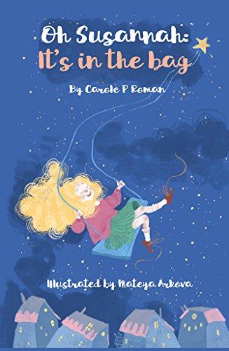 Oh Susannah: It's in the Bag (An Oh Susannah Story Book 1)