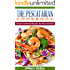The Pescatarian Cookbook: 18 Simple Seafood Recipes for Pescetarians