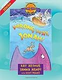Wrong Way, Jonah!, Kay Arthur and Janna Arndt, 0736928197