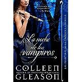 La noche de los vampiros (Romance de Vampiros) (Las Aventuras de la Cazadora Gardella nº 2) (Spanish Edition)
