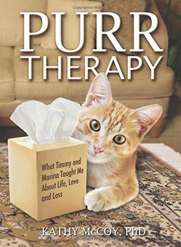 Purr Therapy: What Timmy & Marina Taught Me About Life, Love and Loss