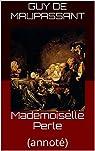 Mademoiselle Perle par Maupassant