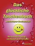 Das Glückliche Taschenbuch Wunderbarer Zweisamkeit, Goran Kikic, 3842325304
